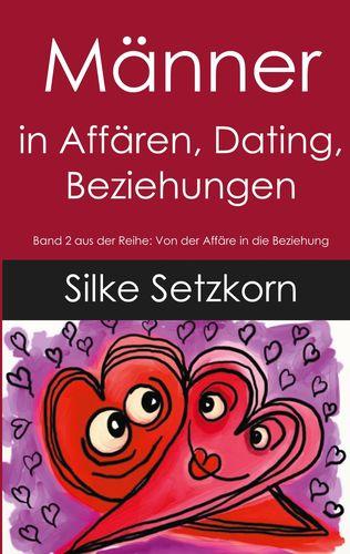 Männer in Affären, Dating, Beziehungen