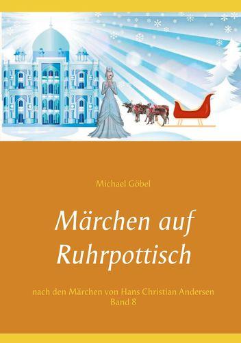 Märchen auf Ruhrpottisch nach H. C. Andersen