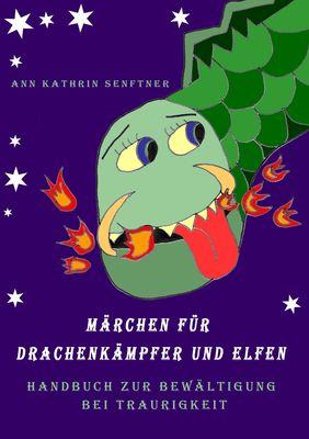 Märchen für Drachenkämpfer und Elfen