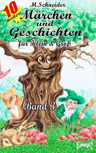 Märchen und Geschichten für Klein und Groß  Band 3