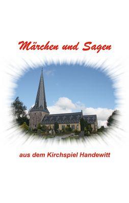 Märchen und Sagen aus dem Kirchspiel Handewitt