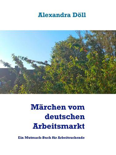 Märchen vom deutschen Arbeitsmarkt