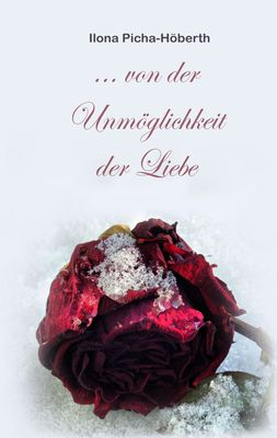 Märchen von der Unmöglichkeit der Liebe
