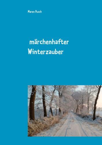Märchenhafter Winterzauber