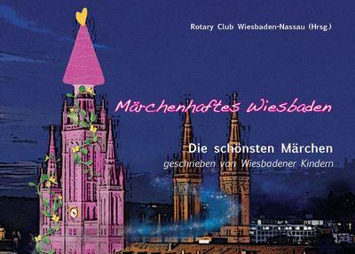 Märchenhaftes Wiesbaden