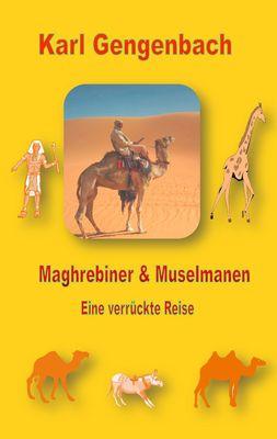 Maghrebiner und Muselmanen