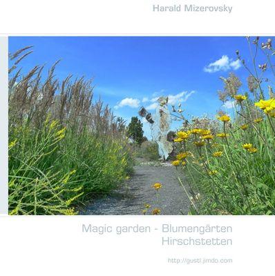 Magic garden - Blumengärten Hirschstetten