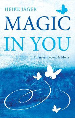 Magic In You