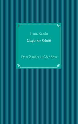 Magie der Schrift