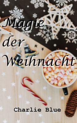 Magie der Weihnacht