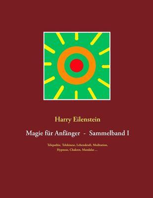 Magie für Anfänger  -  Sammelband I