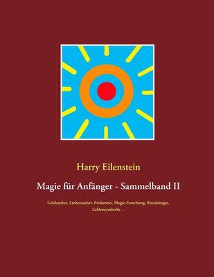 Magie für Anfänger - Sammelband II