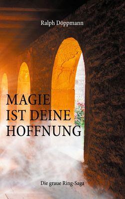 Magie ist deine Hoffnung