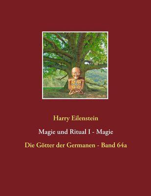 Magie und Ritual  I  -  Magie