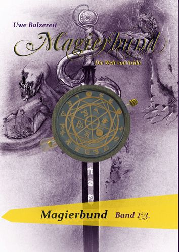 Magierbund Band 1-3