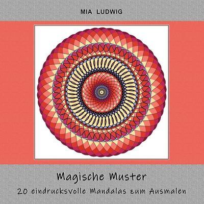 Magische Muster - Malbuch für Erwachsene