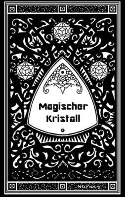 Magischer Kristall (Notizbuch)