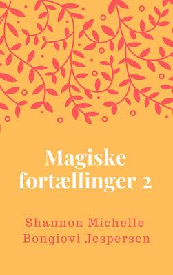 Magiske Fortællinger 2