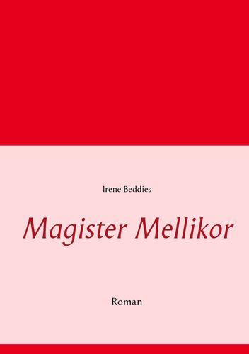Magister Mellikor