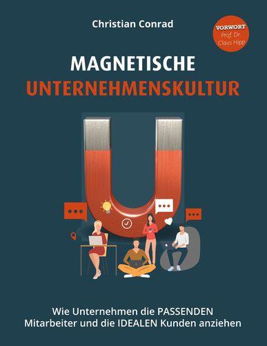 Magnetische Unternehmenskultur