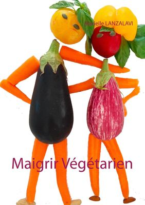 Maigrir Végétarien