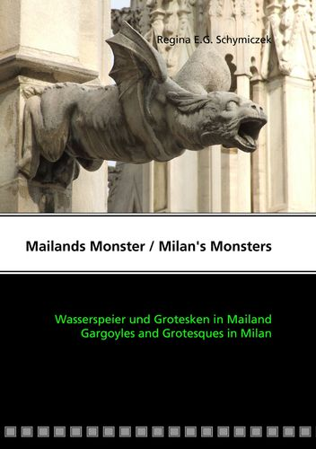 Mailands Monster / Milan's Monsters