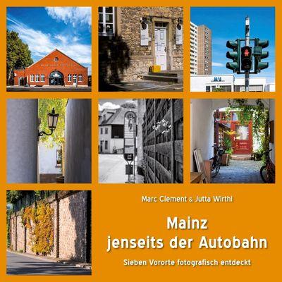 Mainz jenseits der Autobahn