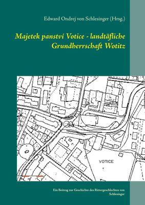 Majetek panství Votice - landtäfliche Grundherrschaft Wotitz