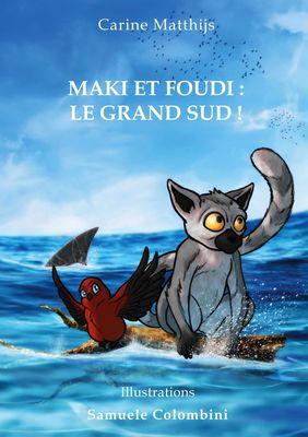 Maki et Foudi: Le grand Sud !