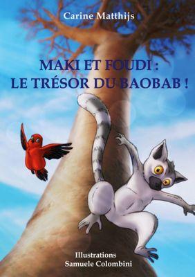 Maki et Foudi: Le Trésor du Baobab !