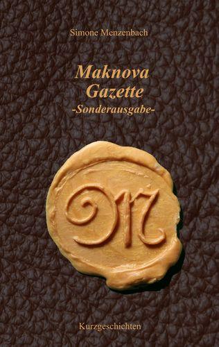 Maknova Gazette -Sonderausgabe-
