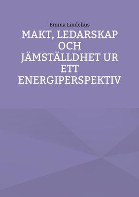 Makt, ledarskap och jämställdhet ur ett energiperspektiv