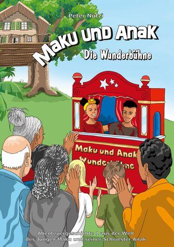 Maku und Anak Die Wunderbühne