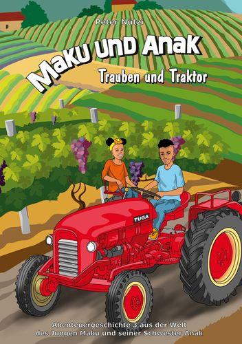Maku und Anak Trauben und Traktor