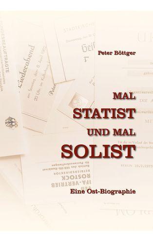 Mal STATIST und mal SOLIST