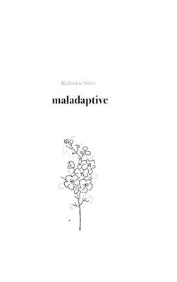 maladaptive