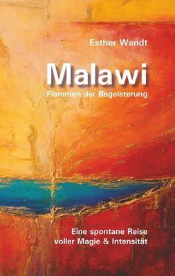 Malawi Flammen der Begeisterung