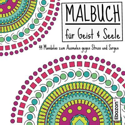 Malbuch für Geist & Seele