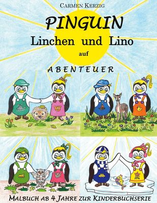 Malbuch zu Pinguin Linchen und Lino auf Abenteuer