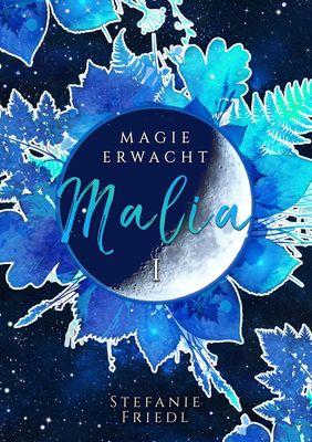 Malia - Magie erwacht