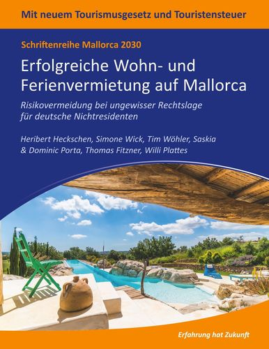 Mallorca 2030 - Erfolgreiche Wohn- und Ferienvermietung auf Mallorca