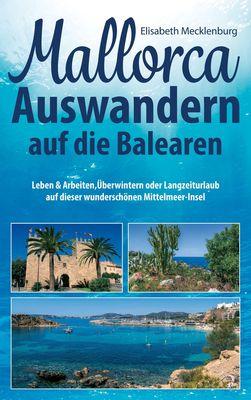 Mallorca - Auswandern auf die Balearen