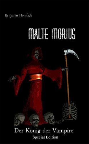Malte Morius  Der König der Vampire Special Edition
