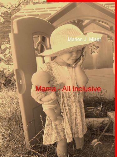 Mama - All Inclusive