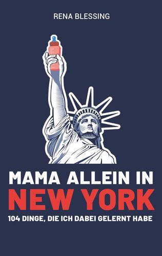 Mama allein in New York