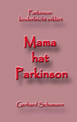 Mama hat Parkinson