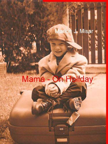 Mama - On Holiday