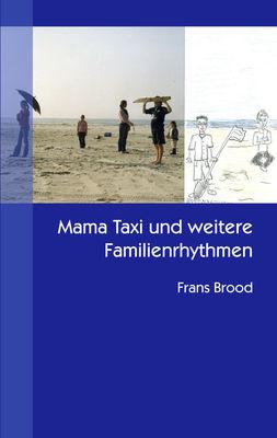Mama Taxi und weitere Familienrhythmen