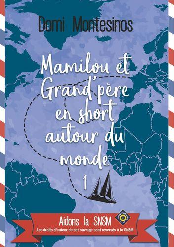 Mamilou et Grand-père en short autour du monde 1
