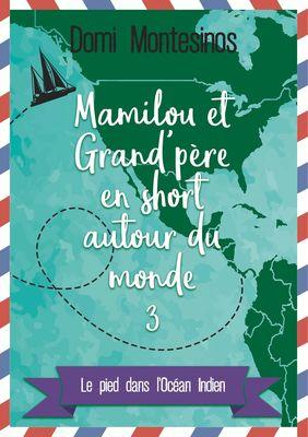 Mamilou et Grand-père en short autour du monde 3